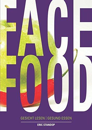 Gesunde Gesicht (Face Food - Gesicht lesen | gesund essen)