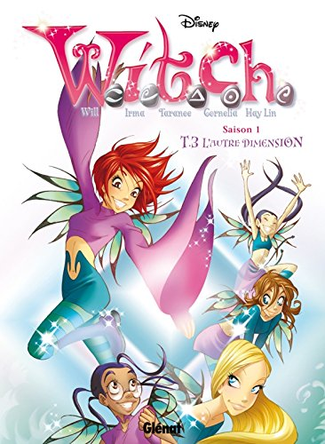 Witch - Saison 1 - Tome 03: L'Autre dimension