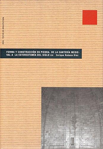 Forma y construcción en piedra (Textos de arquitectura)