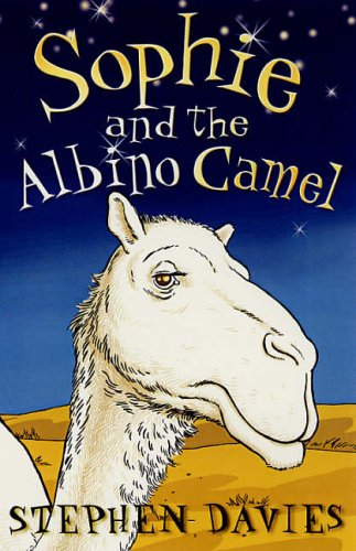 Sophie and the Albino Camel (Sophie Books)