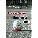DOMENICA NERA: Thriller (Bestseller Vol. 64) (Italian Edition)