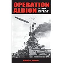 Operation Albion: The German Conquest of the Baltic Islands (Twentieth-Century Battles)