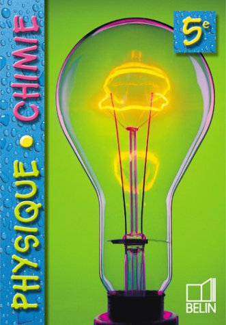 Physique chimie 5e, 2001 (livre de l'élève)