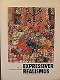 Image de Expressiver Realismus. Maler der verschollenen Generation