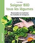 Soigner bio tous les légumes