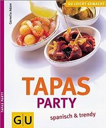 Tapas Party - spanisch und trendy (GU Ratgeber)