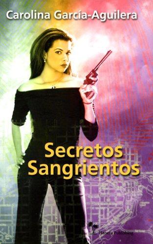 Secretos Sangrientos/bloody Secrets (Lupe Solano Mystery)