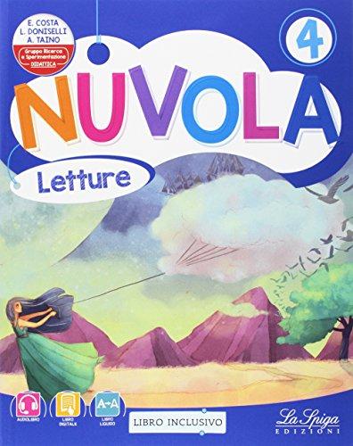 Nuvola. Per la Scuola elementare. Con e-book. Con espansione online: 4