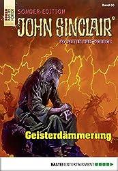 John Sinclair Sonder-Edition - Folge 060: Geisterdämmerung