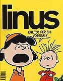 Scarica Libro Linus 2016 (PDF,EPUB,MOBI) Online Italiano Gratis