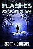 Telecharger Livres Sang et Glace FLASHES t 3 (PDF,EPUB,MOBI) gratuits en Francaise