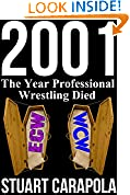 #10: 2001: The Year Professional Wrestling Died