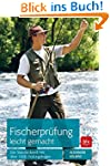 Fischerprüfung leicht gemacht: Das St...