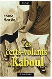 Les cerfs-volants de Kaboul - A Vue d'Oeil - 01/11/2005