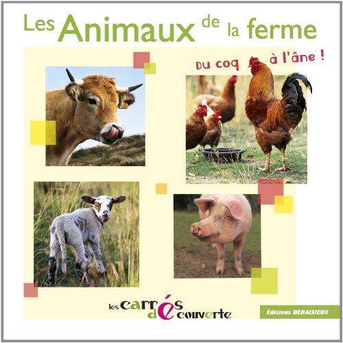 Les Animaux de la ferme, du coq à l'âne