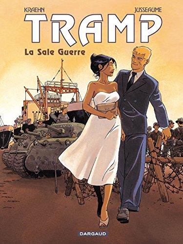 Tramp - tome 8 - Sale Guerre (La)