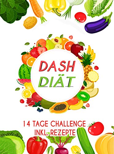Dash Diat 14 Tage Challenge Inkl Rezepte Ebook Janet Maier