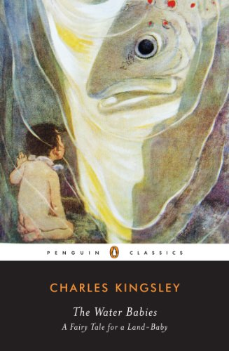 The Water-Babies: A Fairy Tale for a Land-Baby (Penguin Classics)