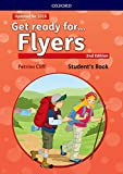 Get Ready for Flyers. Student's Book 2nd Edition (Get Ready For Second Edition)
