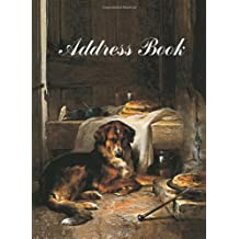 Dog Painting Address Book: A History of the Dog in Art