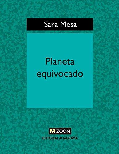 Planeta equivocado (Zoom) por Sara Mesa