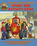 Tractor Tom – Tractor Tom and Friends: Story and Activity Book