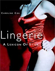 Lingerie: A Lexicon of Style