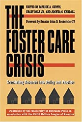 Foster Care Crisis (Child, Youth, and Family Services): Translating Research into Policy and Practice (Child, Youth and Family Services Series)