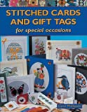 Stitched Cards and Gift Tags: For Special Occasions