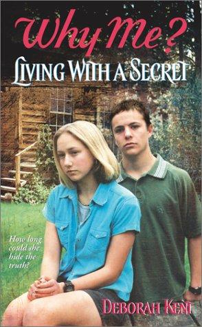 Why Me: Living With a Secret PDF Books