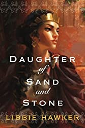 Daughter of Sand and Stone by Libbie Hawker (2015-12-01)