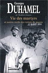 Vie des martyrs et autres récits des temps de guerre