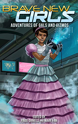 Gal Sammlung (Brave New Girls: Adventures of Gals and Gizmos (English Edition))
