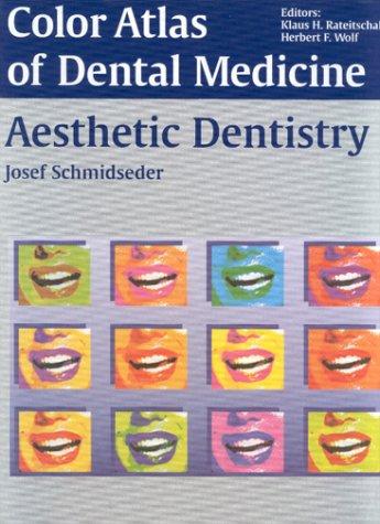 Aesthetic Dentistry (Color Atlas of Dental Medicine)