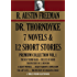 DR. THORNDYKE: 7 NOVELS &  12 SHORT STORIES. Premium Collection Vol.1 (Timeless Wisdom Collection)