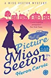 Picture Miss Seeton (Miss Seeton Book 1) by Heron Carvic