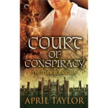 Court of Conspiracy (The Tudor Enigma Book 1)