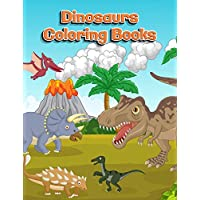Dinosaurs Coloring Books: Dinosaur Activity Book For Toddlers and Adult Age, Childrens Books Animals For Kids Ages 3 4-8 (Coloring Books For Kids Ages 4-8 Animals)