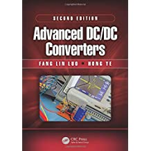 Advanced DC/DC Converters, Second Edition (Power Electronics and Applications Series)