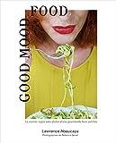 Telecharger Livres Good Mood Food La cuisine vegan sans gluten d une gourmande bien outillee (PDF,EPUB,MOBI) gratuits en Francaise
