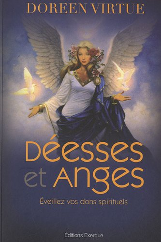 Déesses et anges par Doreen Virtue