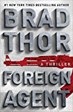 Foreign Agent: A Thriller (Scot Harvath) (English Edition)