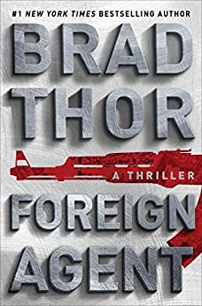 Foreign Agent: A Thriller (The Scot Harvath Series Book 16) (English Edition)