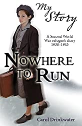 Nowhere to Run (My Story) by Carol Drinkwater (2-Aug-2012) Paperback