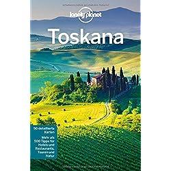 Lonely Planet Reiseführer Toskana (Lonely Planet Reiseführer Deutsch)