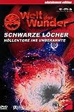 Welt der Wunder: Schwarze Löcher - Mit Hendrik Hey, Robert Biegert