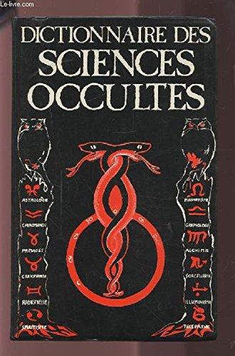 DICTIONNAIRE DES SCIENCES OCCULTES
