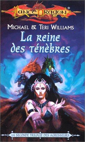 La séquence des agresseurs Tome 6 : La Reine des Ténèbres