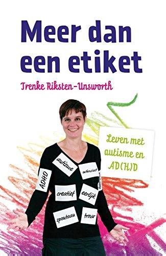Meer dan een etiket: leven met autisme en A(D)HD par Trenke Riksten-Unsworth