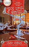 Once Upon a Grind (A Coffeehouse Mystery, Band 14)